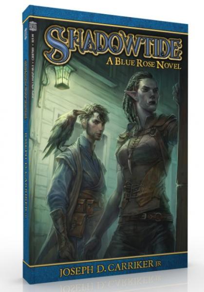Blue Rose RPG: Shadowtide (Blue Rose Novel)