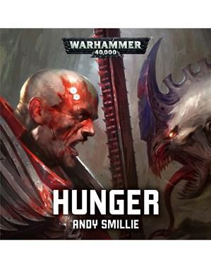 Warhammer 40K: Hunger (Audiobook)