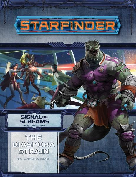 Starfinder RPG: Adventure Path -  The Diaspora Strain (Signal of Screams 1 of 3)