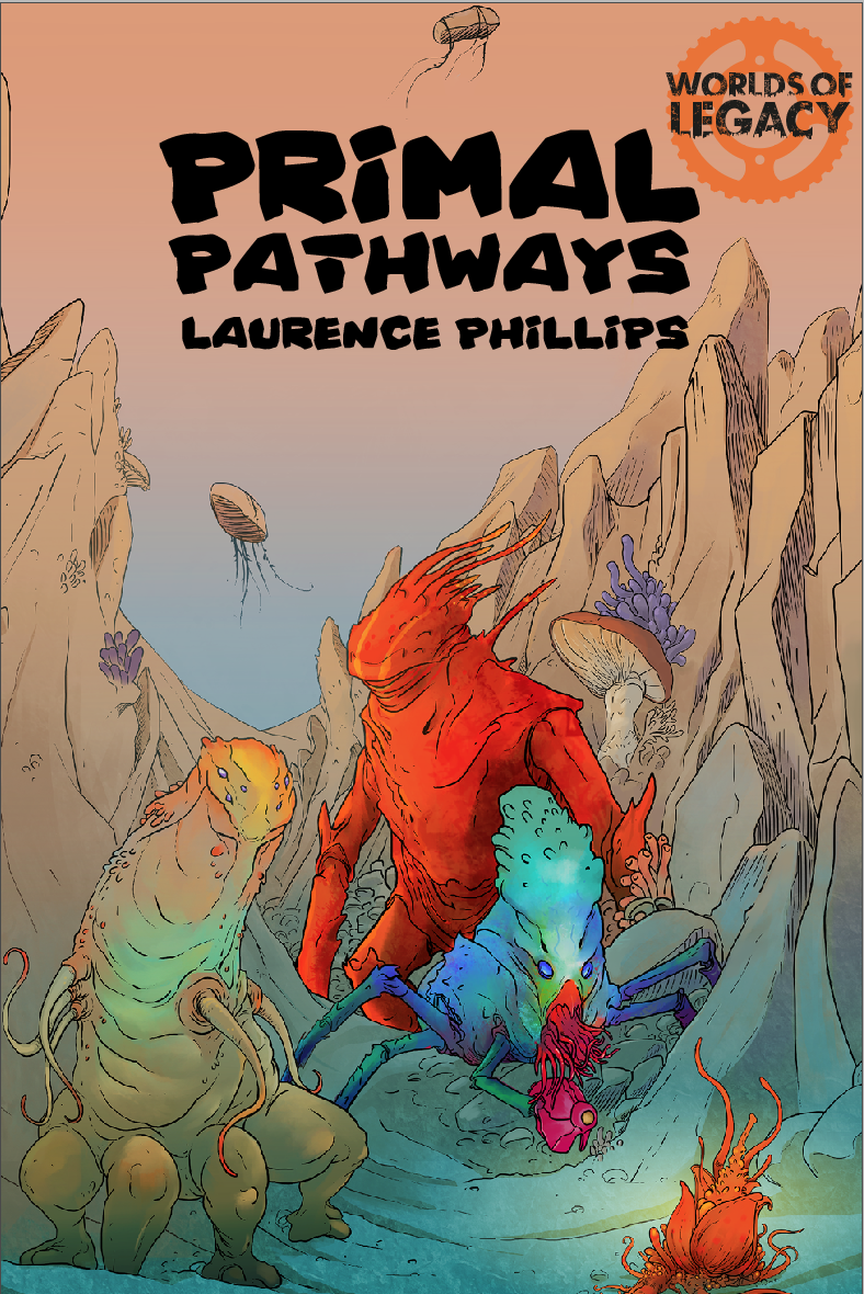 Legacy: Life Among the Ruins RPG - Primal Pathways Supplement