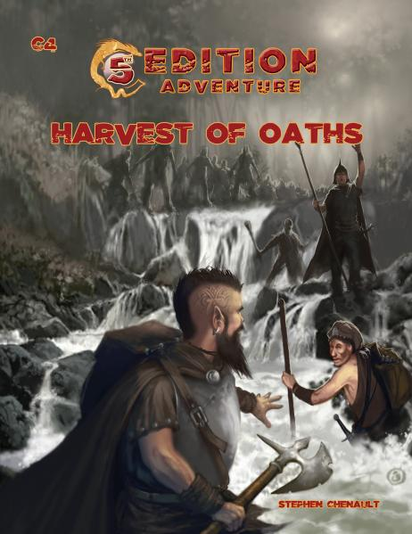 D&D 5th Edition Adventures: C4 - Harvest of Oaths