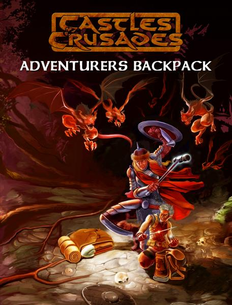 Castles & Crusades RPG: Adventurer's Backpack Supplement (HC)