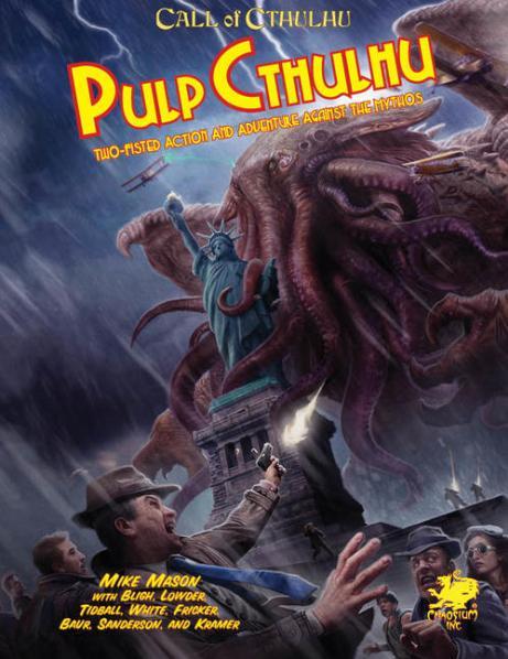 Call of Cthulhu RPG: Pulp Cthulhu (HC)
