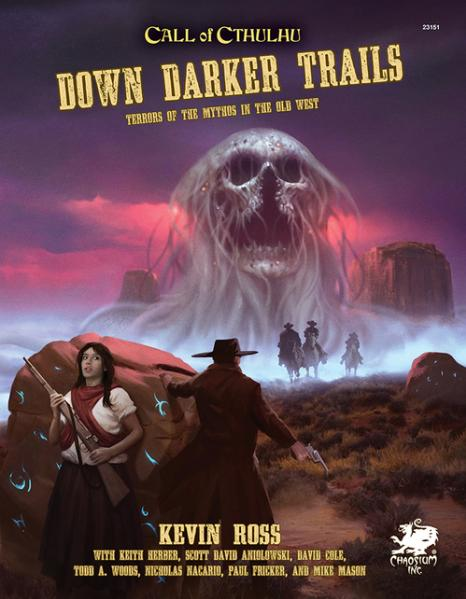 Call of Cthulhu RPG: Down Darker Trails (HC)