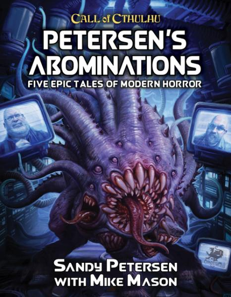 Call of Cthulhu RPG: Petersen's Abominations (HC)
