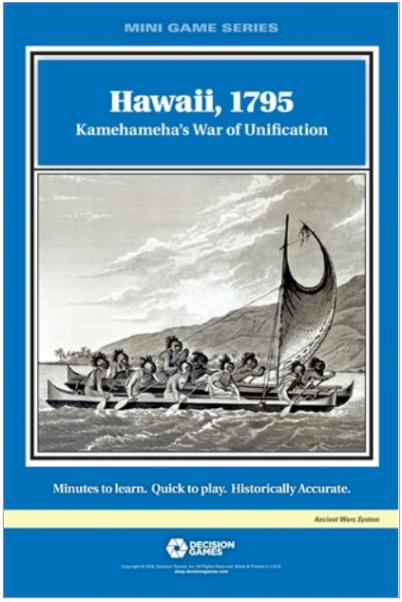 Mini Game Series: Hawaii, 1795 - Kamehameha's War of Unification