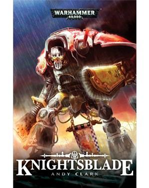 Warhammer 40K Novels: Knightsblade