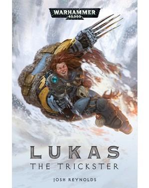 Warhammer 40K Novels: Lukas the Trickster