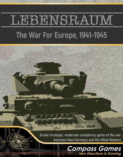 LEBENSRAUM! The War for Europe 1941-1945