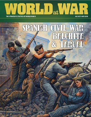 World at War Magazine #62: Spanish Civil War Battles - Belchite & Teruel