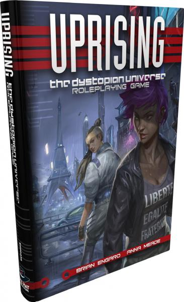 Uprising: The Dystopian Universe RPG (HC)