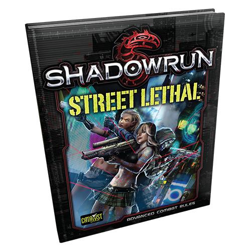 Shadowrun RPG: Street Lethal