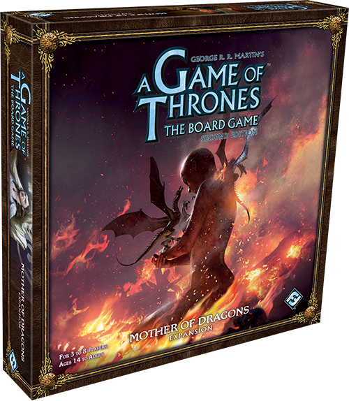 A Game of Thrones: The Board Game (2nd Ed) - Mother of Dragons Expansion