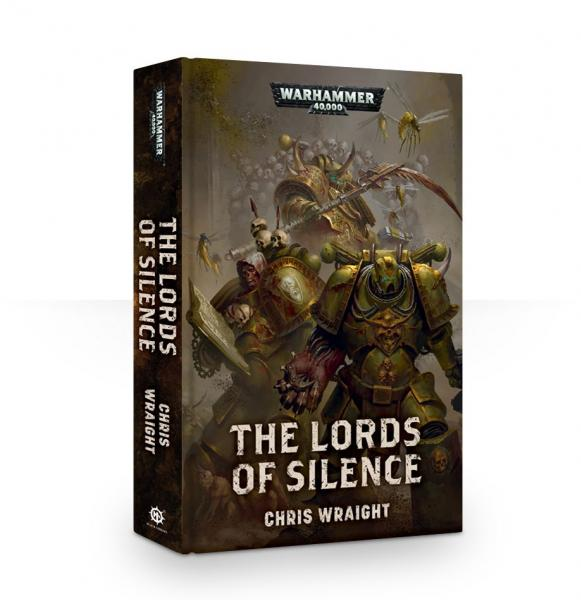 Warhammer 40K Novels: The Lords of Silence (HC)