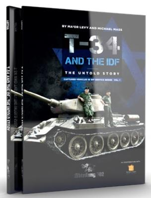 AK-Interactive: Abteilung 502 - T-34 and the IDF, the Untold Story