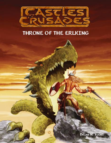Castles & Crusades RPG: A Throne of the Earl King (Adventure)
