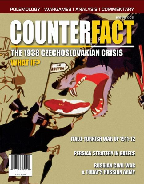 CounterFact Magazine: #6 The 1938 Czech Crisis - A Huge ''What If''
