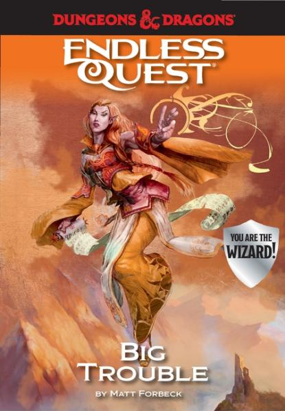 D&D An Endless Quest Adventure - Big Trouble (HC)
