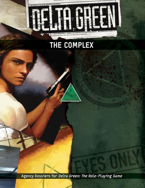 Delta Green RPG: The Complex