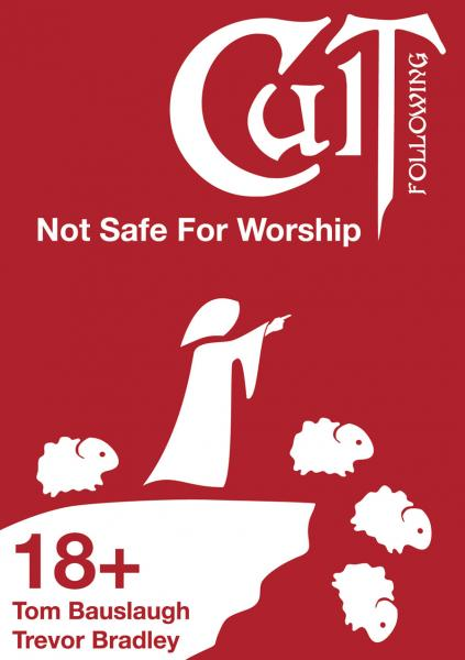 Cult Following: Not Safe For Worship