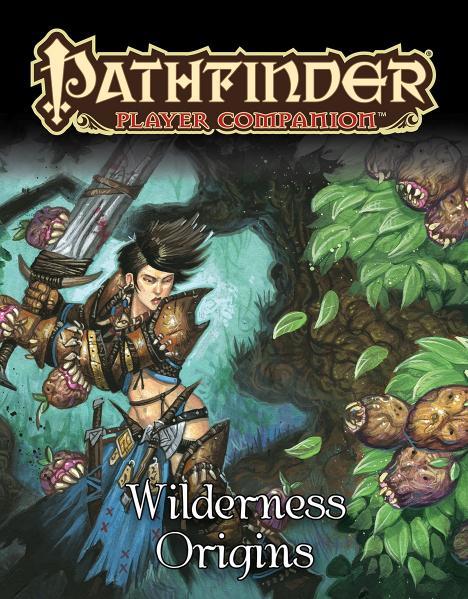 Pathfinder RPG: (Player Companion) Wilderness Origins