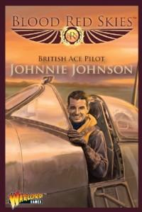 Blood Red Skies: Johnny Johnson - Spitfire Ace