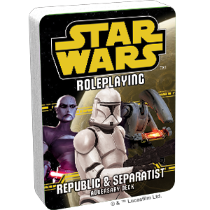 Star Wars RPG: Adversary Deck - Republic and Separatist