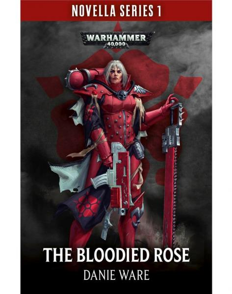 Warhammer 40K: The Bloodied Rose