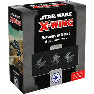 X-Wing 2.0: Servants of Strife Squadron Pack