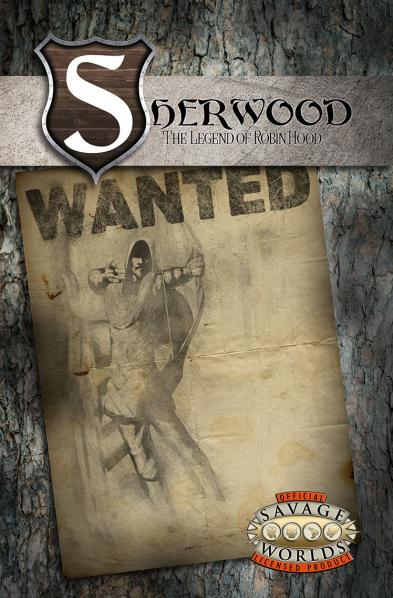 Savage Worlds RPG: Sherwood - The Legend of Robin Hood