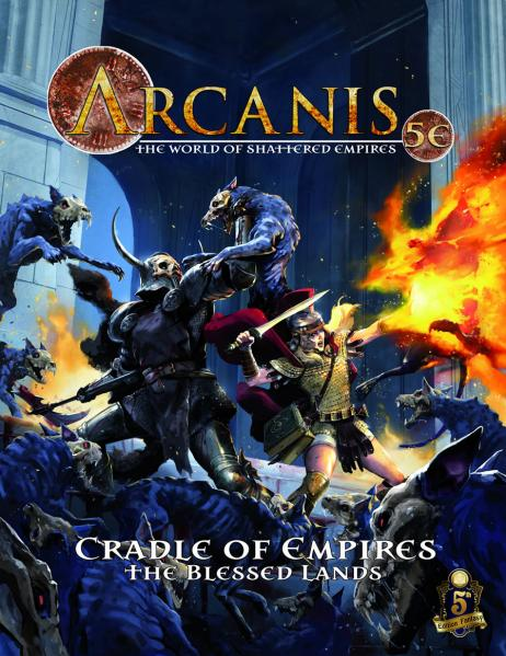 D&D 5th Edition: Arcanis 5E The Blessed Lands