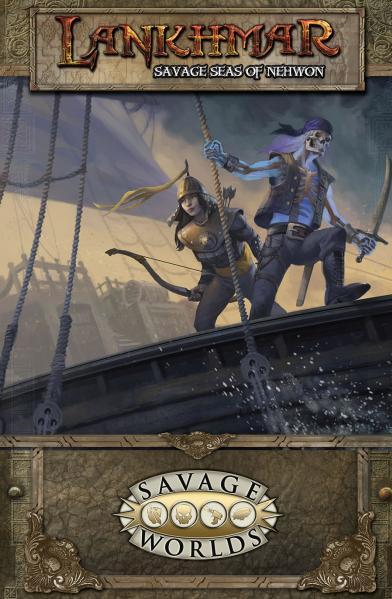 Savage Worlds RPG: Lankhmar Savage Seas of Nehwon (HC)