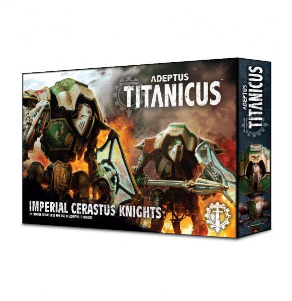 WH40K: Adeptus Titanicus Cerastus Knights