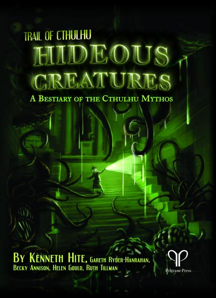 Hideous Creatures: A Bestiary of the Cthulhu Mythos (HC)