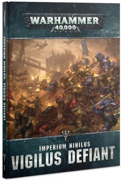 Warhammer 40K: Imperium Nihilus - Vigilus Defiant (HC)