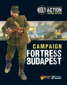 Bolt Action: Campaign -  Fortress Budapest