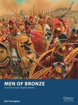 [Osprey Games] Men of Bronze: Ancient Greek Hoplite Battle