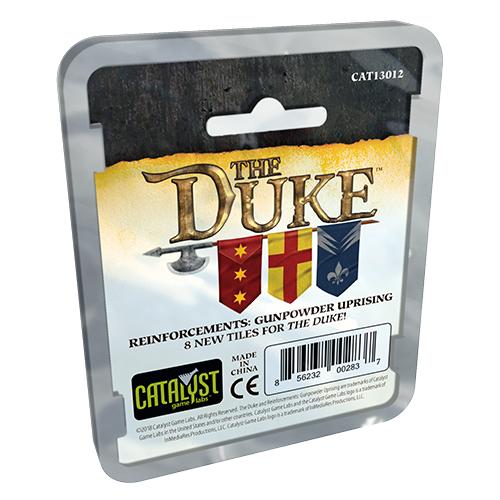The Duke: (Reinforcements) Gunpowder Uprising