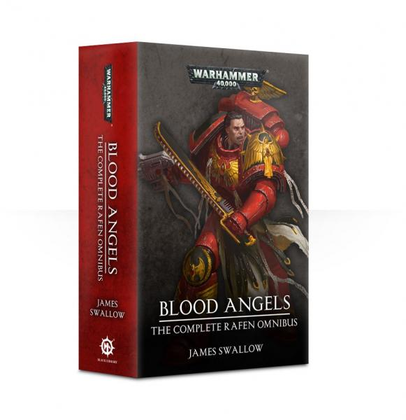 Warhammer 40K: Blood Angels - Complete Rafen Omnibus