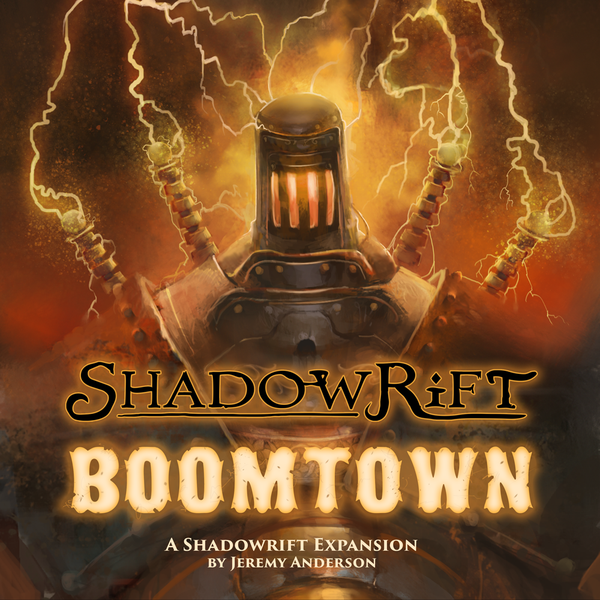 Shadowrift: Boomtown Expansion
