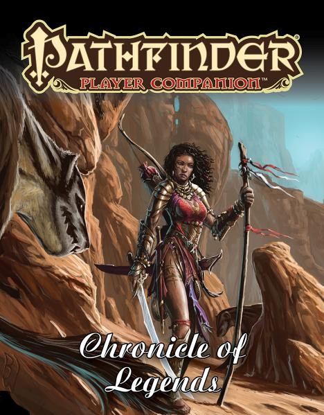 Pathfinder RPG: (Player Companion) Chronicle of Legends