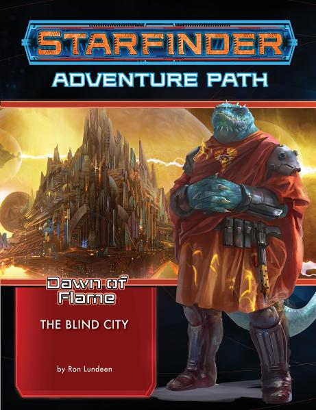 Starfinder RPG: Adventure Path -  The Blind City (Dawn of Flame 4 of 6)