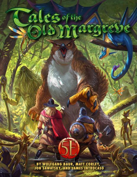 D&D 5th Edition: Tales of the Old Margreve for 5th Edition (HC)