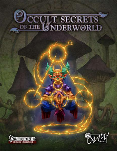 Pathfinder RPG: Occult Secrets of the Underworld