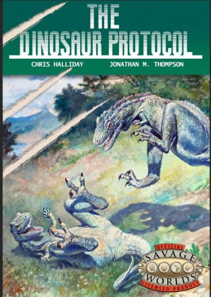 The Dinosaur Protocol (Savage Worlds)