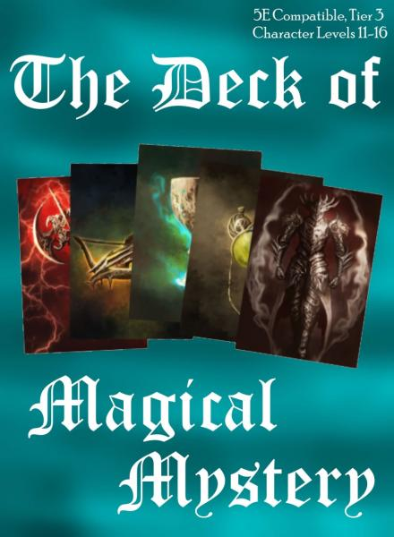 Deck of Magical Mystery: Tier 3