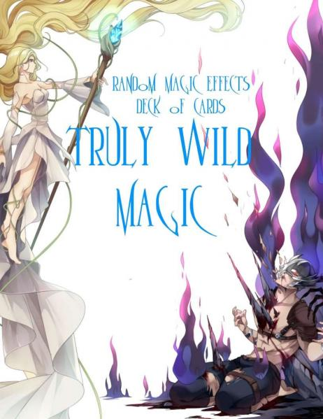 Truly Wild Magic: Random Magic Effects Deck for RPG