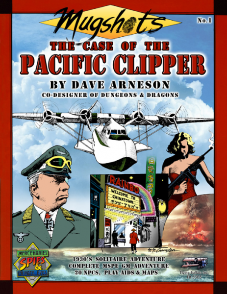 Mercenaries Spies & Private Eyes RPG: Mugshots - Case of the Pacific Clipper