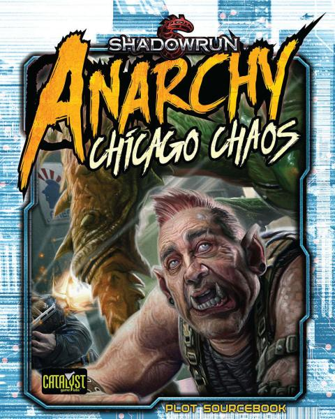 Shadowrun RPG: Chicago Chaos