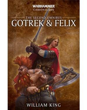 Warhammer 40K: Gotrek and Felix - The Second Omnibus